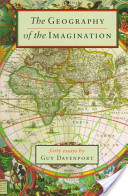 Geography of the Imagination, Guy Davenport