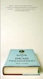 The Book of Dead Philosophers, Simon Critchley